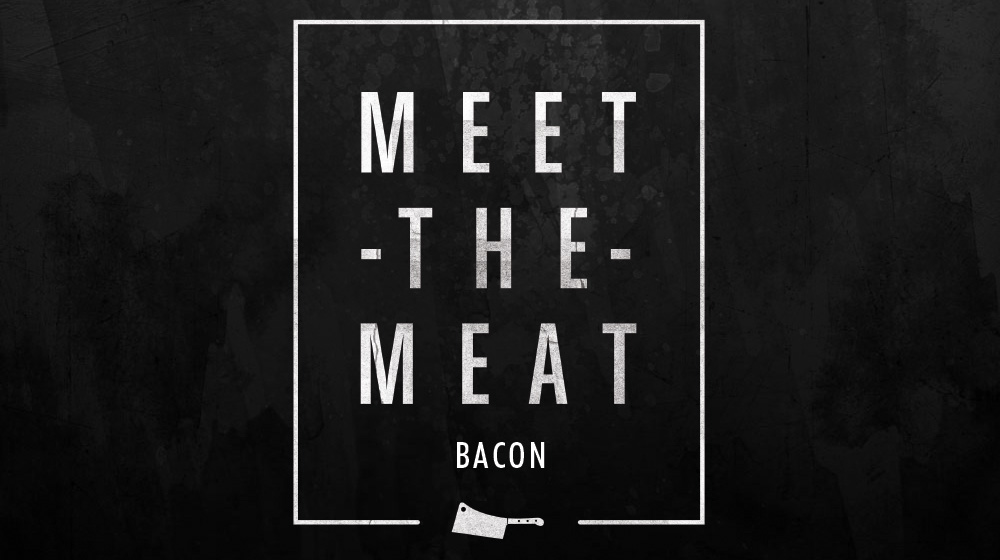 meet the meat bacon