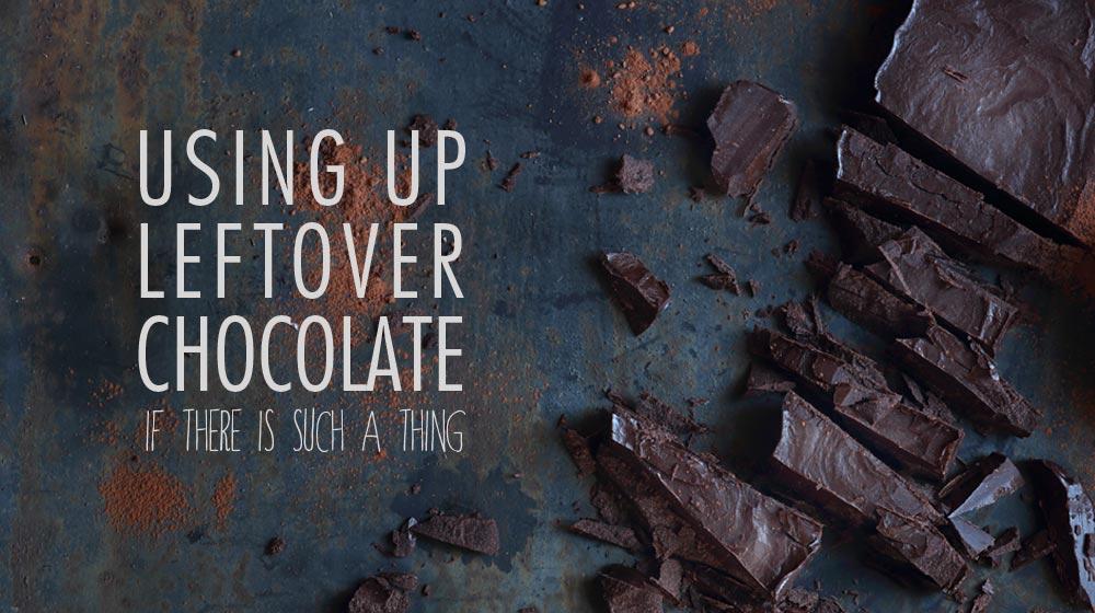 Chocolate Leftovers