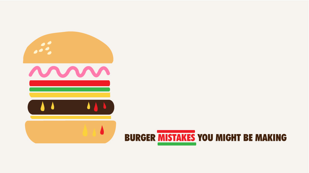 Burger Mistakes You Might Be Making