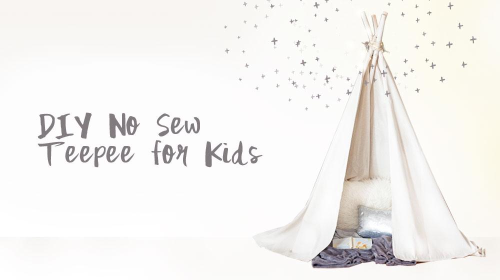 DIY_No sew Teepee for kids