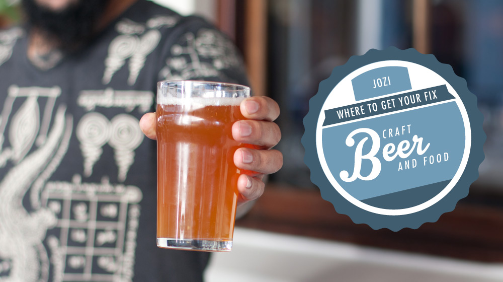 Cool places in jozi to enjoy craft beer crush magazine for Craft beer and food