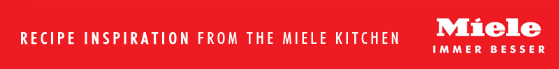 Recipes From the Miele Kitchen