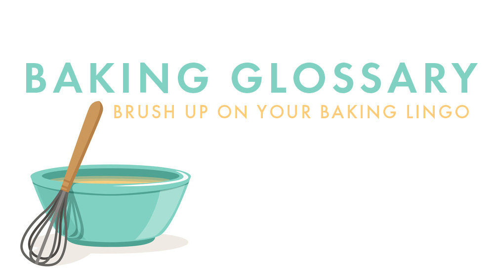Glossary of Baking Terms