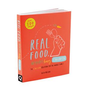 Cookbook Real Food Happy Healthy Children